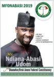 Mr Ndiana Nana Udom for Ukanafun federal Constituency.