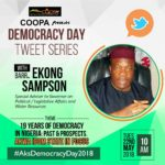 Organized by Coalition of Online Publishers Akwa Ibom State (COOPA) and tagged 'DEMOCRACY DAY Tweet Series