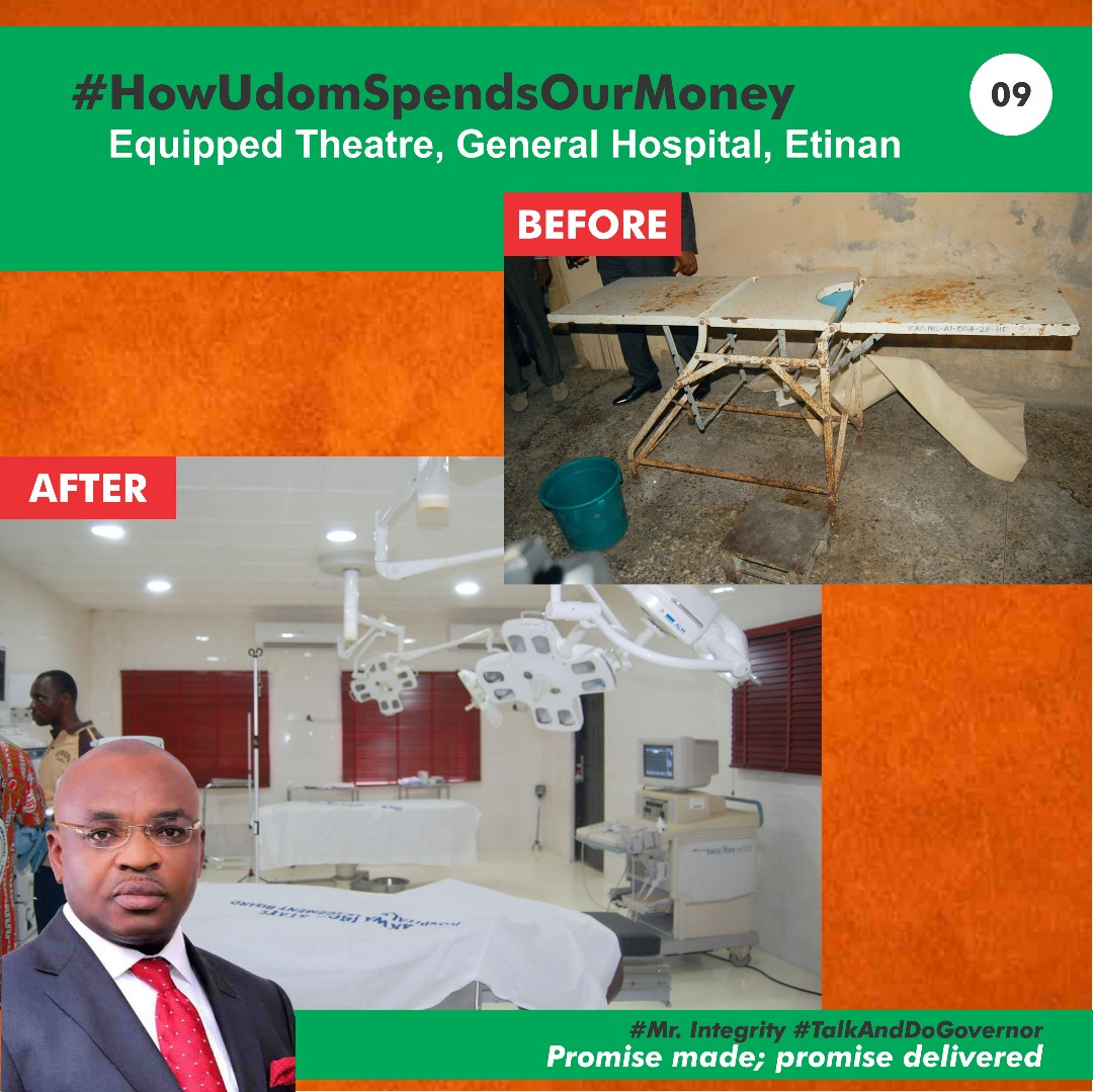 #HowUdomSpendsOurMoney Equipped Theatre, General Hospital, Etinan by Akwa Ibom State Governor Mr Udom Emmanuel