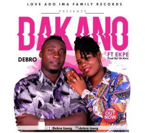 Debro Releases New Song 'Daka No' (Ft. Ekpe)
