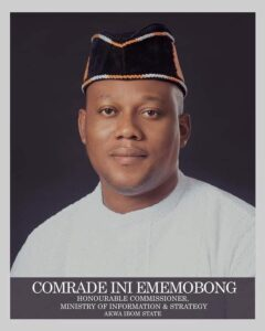 Gov Emmanuel Means Well For A'Ibom Civil Servants – Info Com. Comrade Ini Ememobong